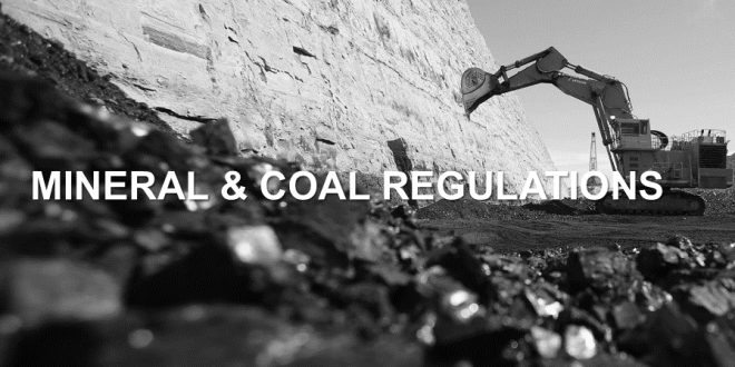 Regulations and Policies Mineral and Coal Sector