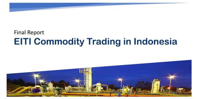 Laporan Commodity Trading EITI Indonesia