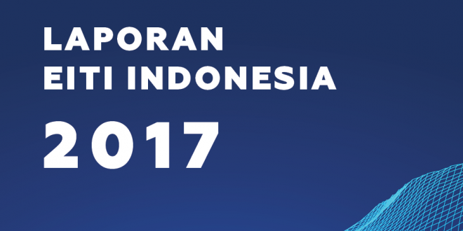 EITI Indonesia Report 2017
